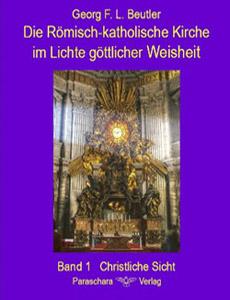 Die Römisch-Katholische Kirche im Lichte göttlicher Weisheit