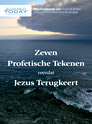 7 Prophetic Signs, Dutch version