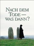 What Happens After Death?, German version